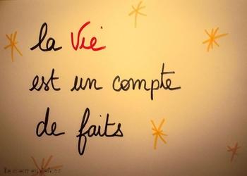 la vie est ...