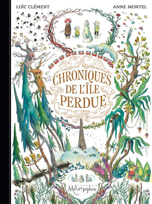 Chroniques de l'île perdue - Clément & Montel
