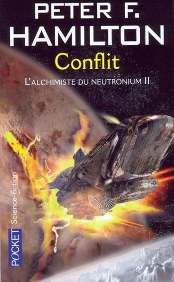 L'aube de la nuit 5-7 L'alchimiste du neutronium 2-2 Conflit - Peter Hamilton