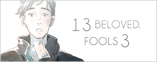 Sortie du 07/06 - Beloved. 13 & FOOLS 3