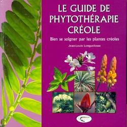 Guide de la phytothérapie Créole