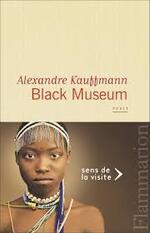 Black Museum - Alexandre Kaufmann -