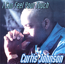 CURTIS JOHNSON - I CAN FEEL YOUR TOUCH (1996)