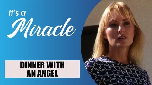 SURNATUREL. Elle dîne avec un vrai ange sans le savoir (Belles histoires de vies)