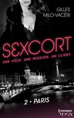 Sexcort, tome 2 : Paris (Gilles Milo-Vacéri)