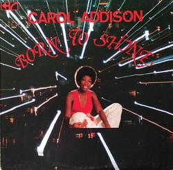 Carol Addison - Born To Shine - Complete LP