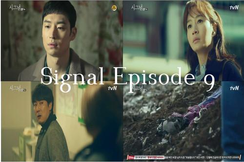 Signal Episode 9