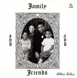 Hilton Felton - Family And Friends - Complete LP