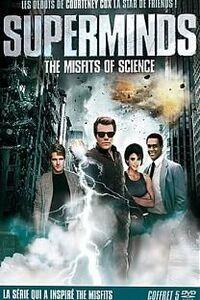 SUPERMINDS – MISFITS OF SCIENCE : Cette série met en scène les aventures d'un groupe de jeunes gens possédant des pouvoirs paranormaux. ... ----- ... Diffusion d'origine:1985 Nationalité:USA Casting:Dean Paul Martin, Kevin Peter Hall, Courteney Cox Genre:Série de science-fiction