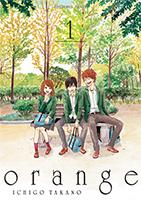 Lien vers la chronique d'Orange T1 d'Ichigo Takano