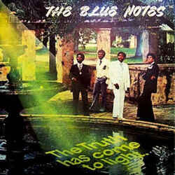 The Blue Notes - The Truth Has Come To Light - Complete LP