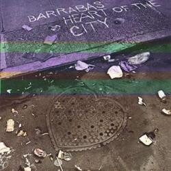 Barrabas - Heart Of The City - Complete LP