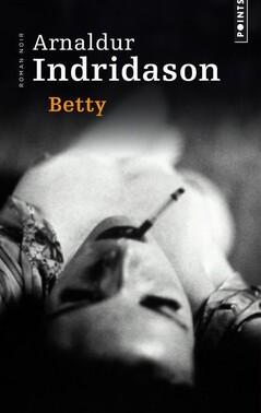Bettý by Arnaldur Indridason