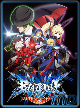 BlazBlue: Alter Memory Vostfr