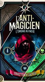 L'anti-magicien