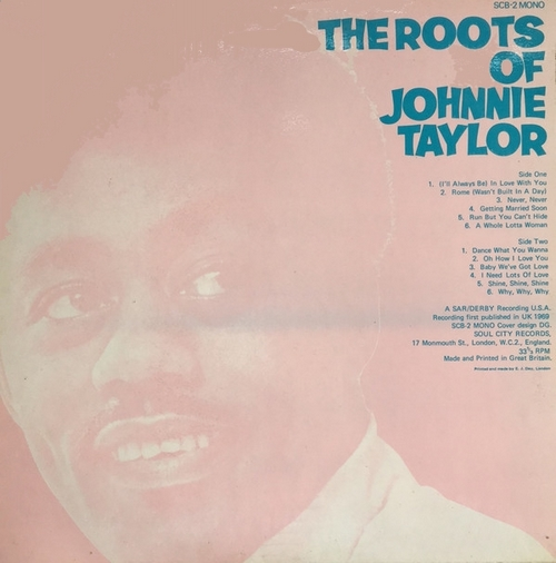 "Johnnie Taylor : Album "" The Roots Of Johnnie Taylor "" Soul City Records SCB-2 [ UK ]"