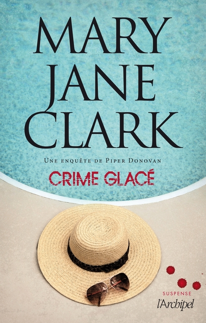 Crime glacé - Mary Jane Clark