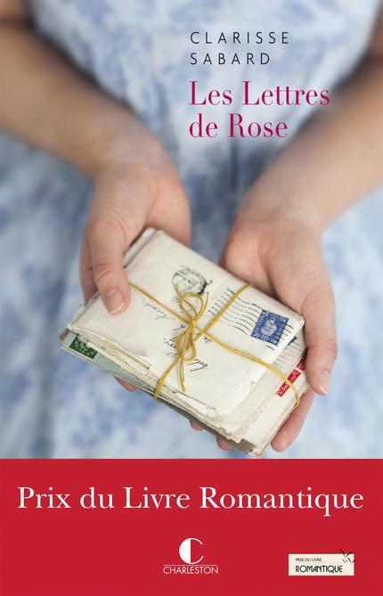 Les lettres de Rose - Clarisse Sabard