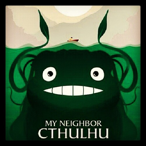 Cross over : My Neighbor Cthulhu