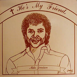Mike Jemison - He's My Friend - Complete LP