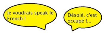 Je voudrais speak le French