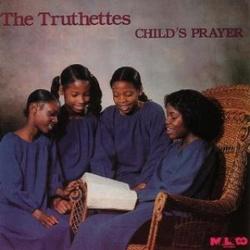The Truthettes - Child's Prayer - Complete LP