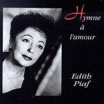 L'hymne à l'amour - Edith Piaf