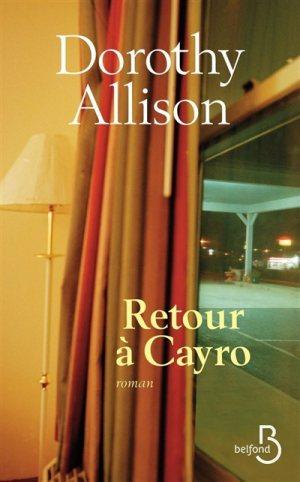 retour a cayro dorothy allison bibliolingus blog livre
