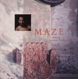 Maze Feat. Frankie Beverly - Silky Soul - Complete LP