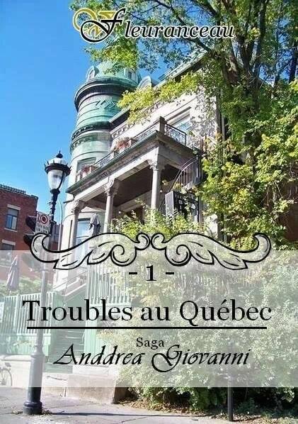 Anddrea Giovanni - Tome 1 : Troubles au Québec de Virginie Fleuranceau