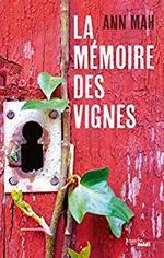 La mémoire de vignes de Ann MAH ★★★★