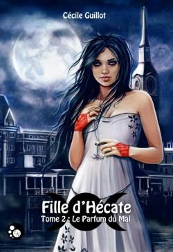 """""""Fille d'Hécate"""" T.2 de Cécile Guillot"""