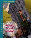 La France de 1914 à 1944 / Autour du livre Roland le petit résistant
