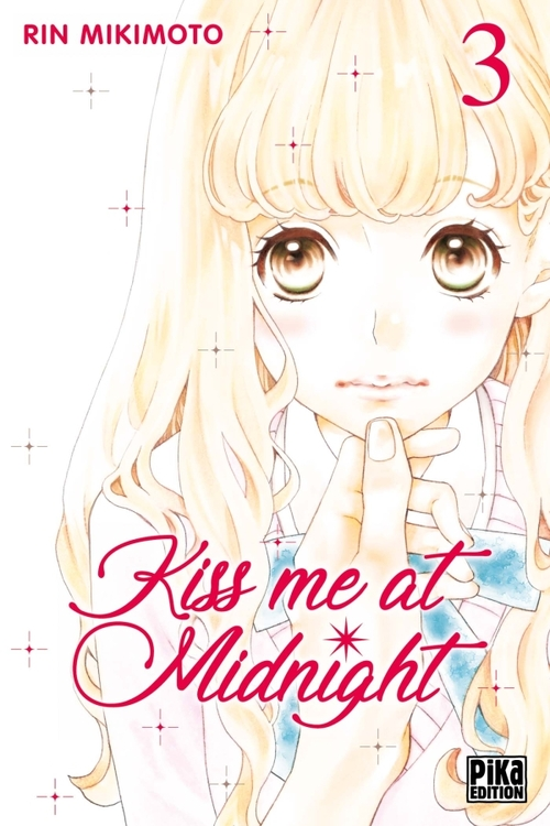 Kiss me at midnight - Tome 03 - Rin Mikimoto