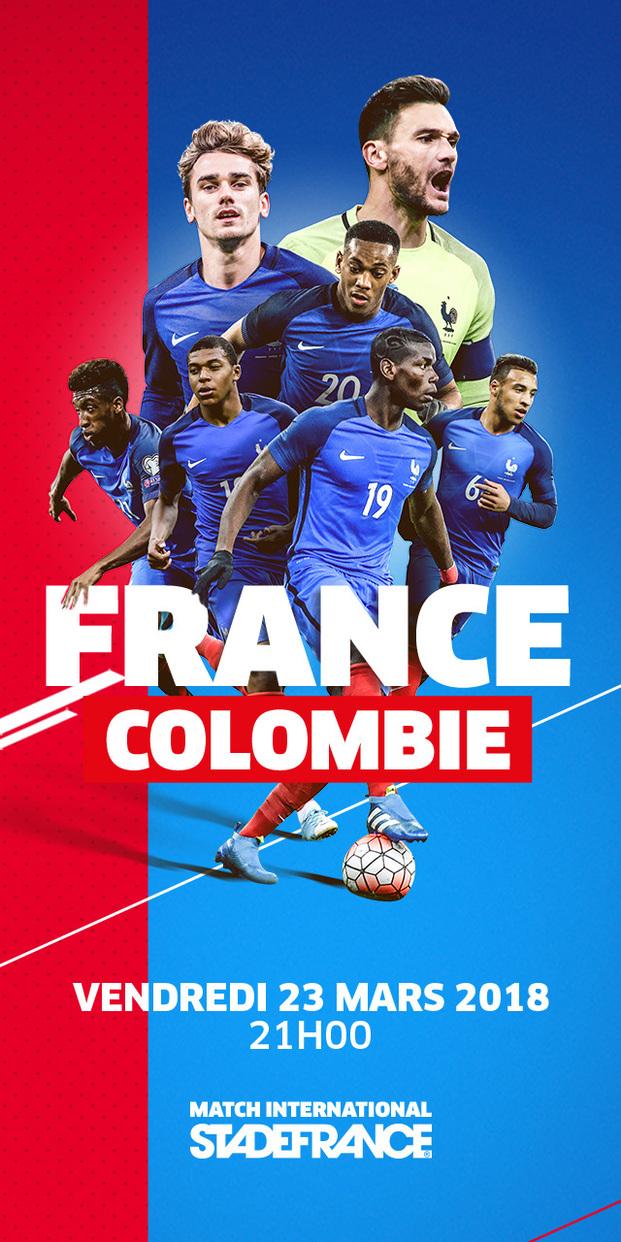 MATCH FRANCE -COLOMBIE LE 23 MARS 2018 A 21 H AU STADE DE FRANCE