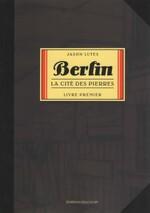 Berlin, La cité des pierres, Jason LUTES