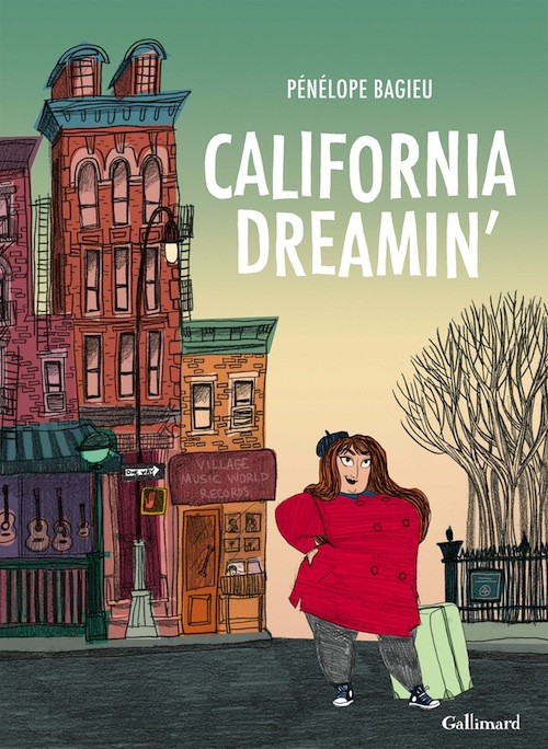 Pénélope Bagieu - California Dreamin' (2015)