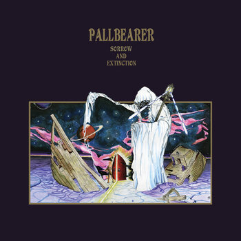 PALLBEARER - Sorrow And Extinction