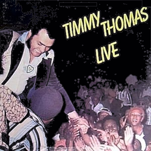 "Timmy Thomas : Album "" Live "" Glades Records LP-7517 [ US ]"