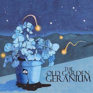 The Old Garden Geranium - The Old Garden Geranium (2011)
