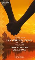 Chronique La maîtresse du Cheikh de Lucy Monroe et Deux mois pour un mariage de Kristi Gold