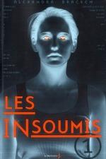 Les Insoumis tome 1 de Alexandra Bracken
