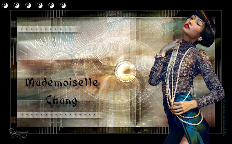 *** Mademoiselle Chang ***