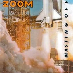Zoom - Blasting Off - Complete LP