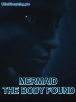 Discovery Documentaire -  Mermaid : the body found ... ----- ... VF