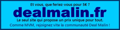 Par le biais de DealMalin, votre publicité sur MVM pour 5€ !