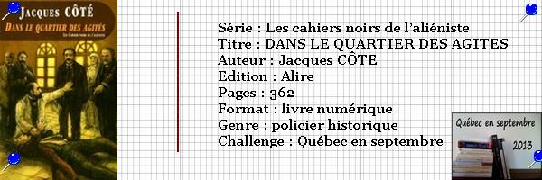 Québec en septembre 2013 : DANS LE QUARTIER DES AGITES