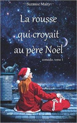 Suzanne Marty | La rousse qui croyait au père Noël