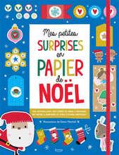 Mes petites surprises en papiers de Noël