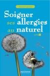 """Soigner ses allergies au naturel"" Jeanne Leprieur"